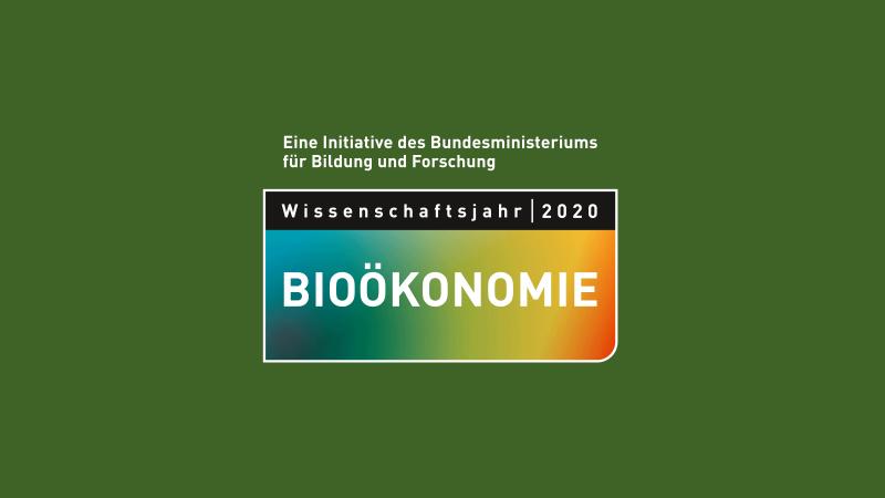 Wissenschaftsjahr 2020 – Bioökonomie
