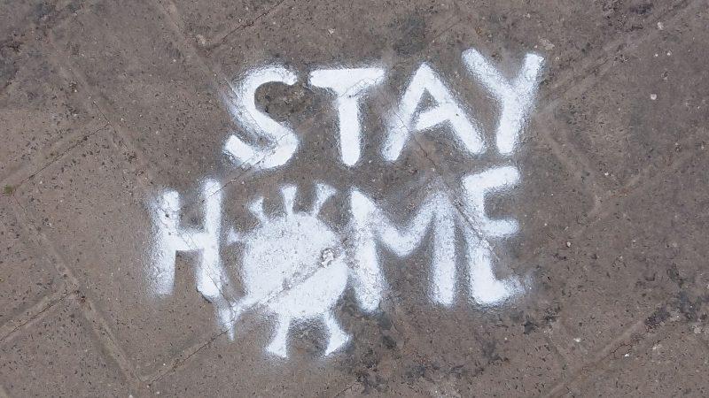 Stay Home – Bleibt Zuhause
