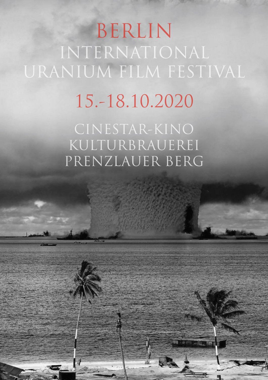INTERNATIONAL URANIUM FILM FESTIVAL BERLIN
