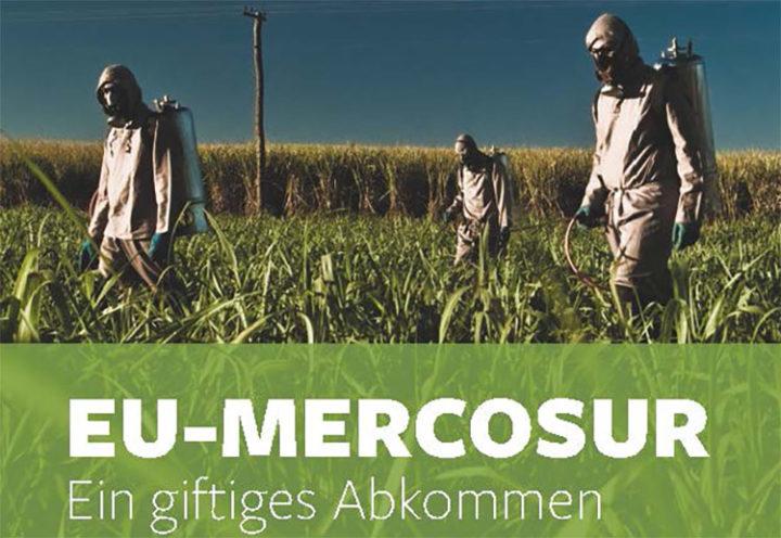 EU-Mercosur: Ein giftiges Abkommen
