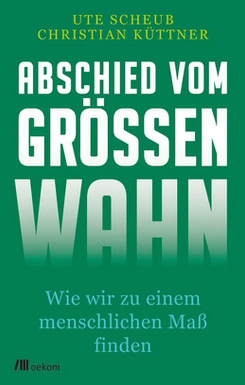 Cover Abschied vom Groeenwahn oekom