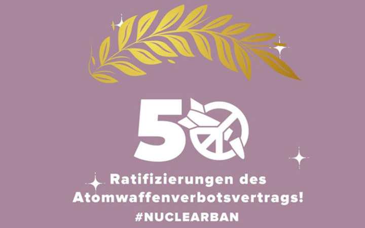 Yes, We Ban – Atomwaffenverbotsvertrag in Kraft